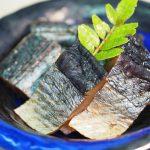 福島県会津地方の郷土料理『にしん山椒漬け』の食べ方は?どこに売ってる?